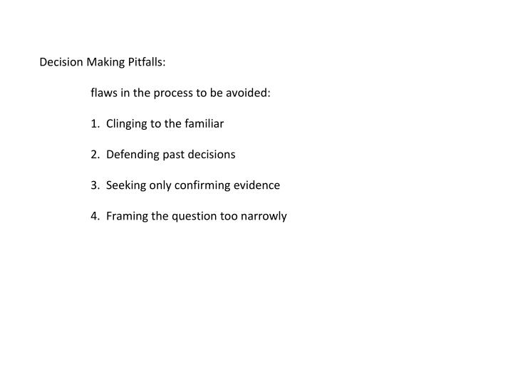 Decision Making Pitfalls: