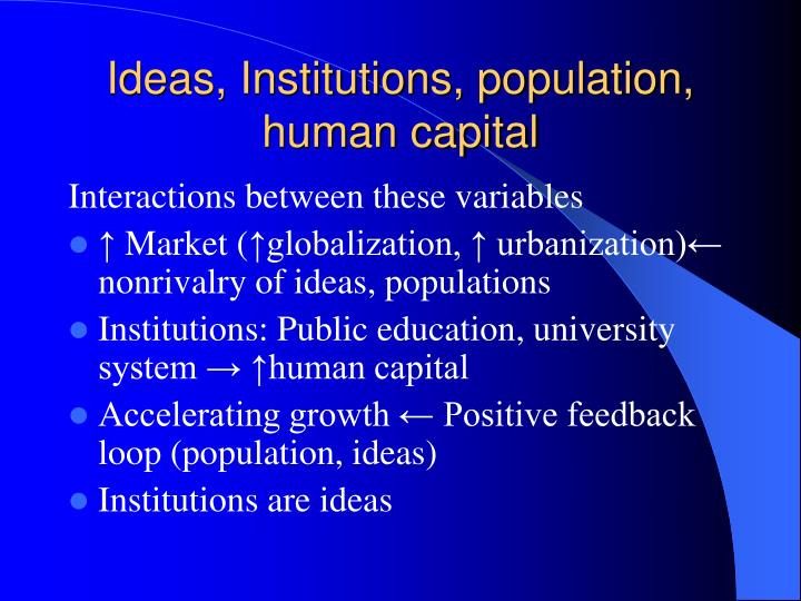 role of human capital in economic Human capital: human capital the concept of human capital stems from the economic model of human-resource capitalism this combined with valued rewards and a role in problem solving can result in greater effort, commitment.
