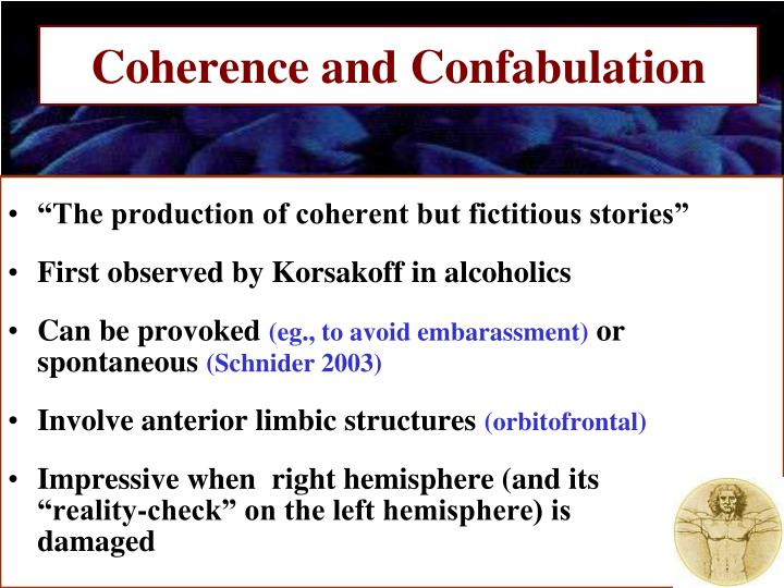 Coherence and Confabulation