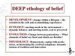 deep ethology of belief