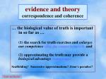 evidence and theory correspondence and coherence