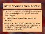 stress modulates neural function