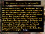 the unknown versus the unknowable1
