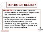 top down belief