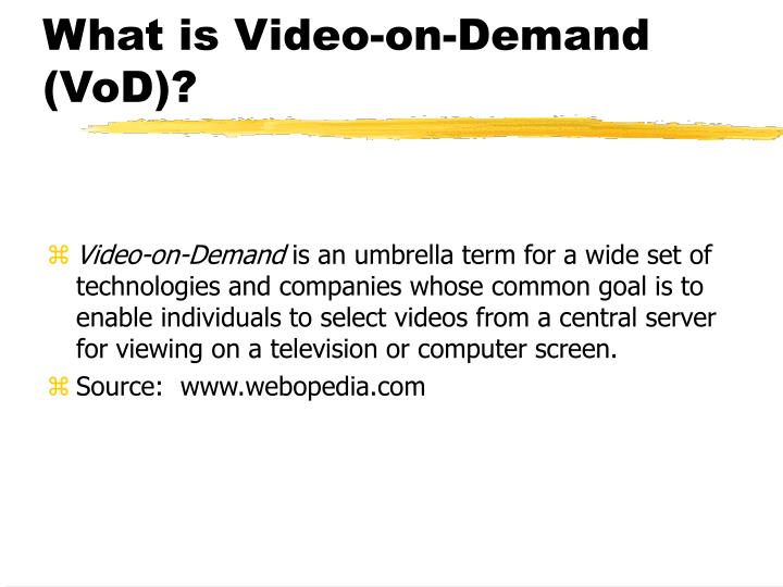 What is Video-on-Demand (VoD)?