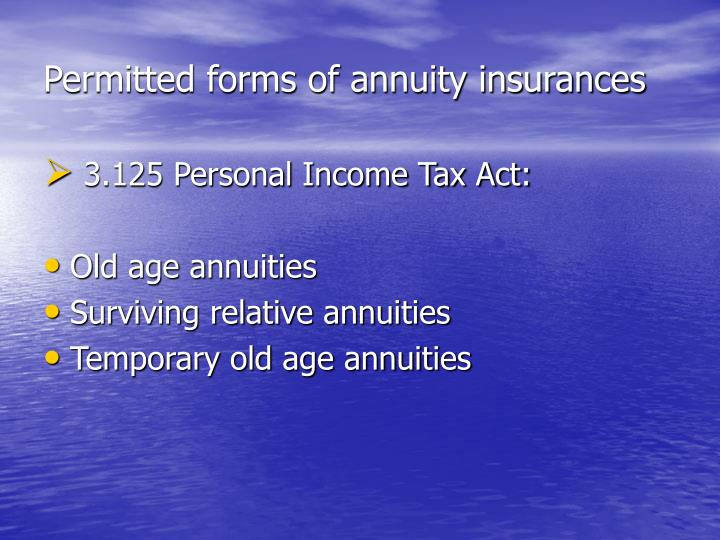 Permitted forms of annuity insurances