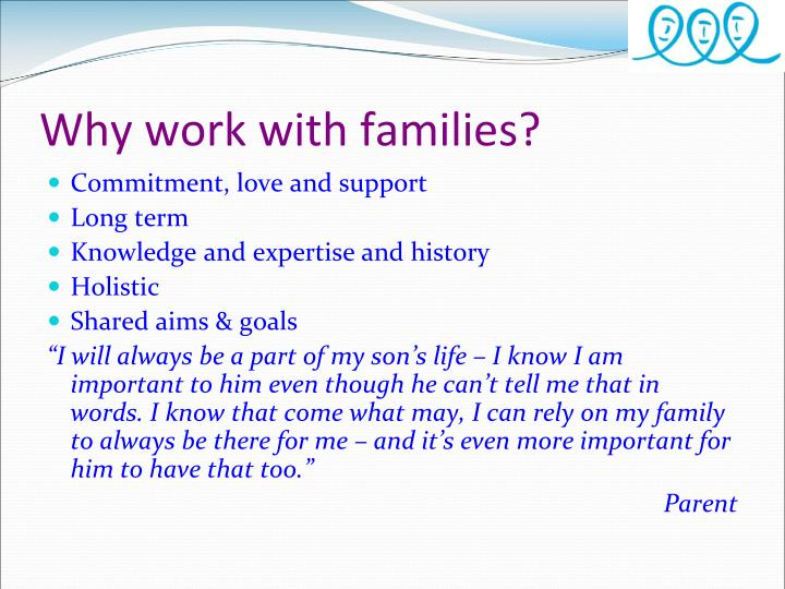 Why work with families?
