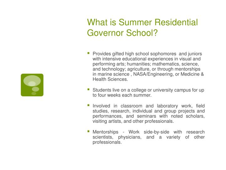 What is Summer Residential Governor School?
