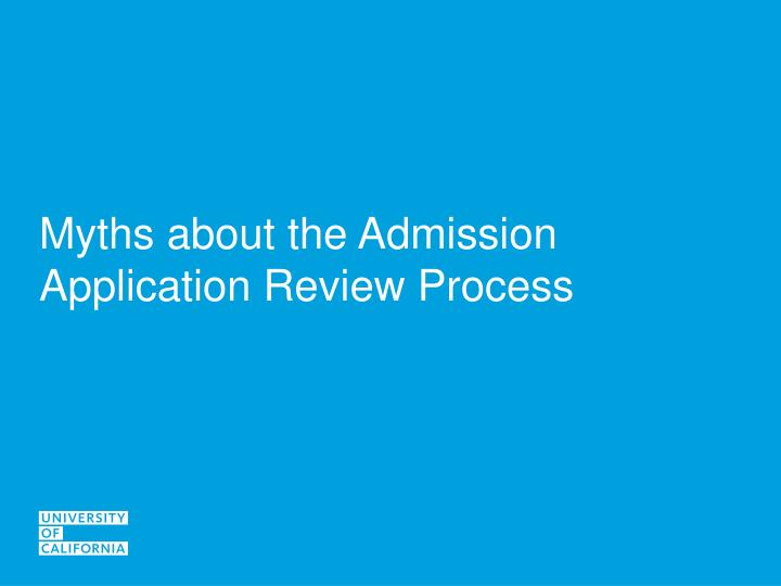Myths about the Admission Application Review Process