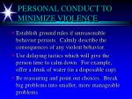 personal conduct to minimize violence2