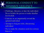 personal conduct to minimize violence7