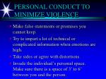 personal conduct to minimize violence8