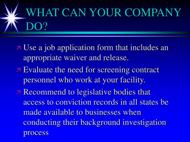 WHAT CAN YOUR COMPANY DO?