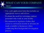 what can your company do
