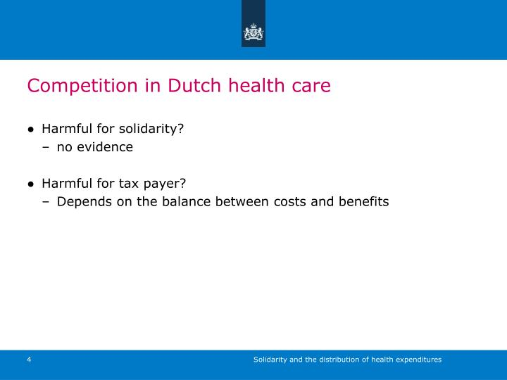 Competition in Dutch health care