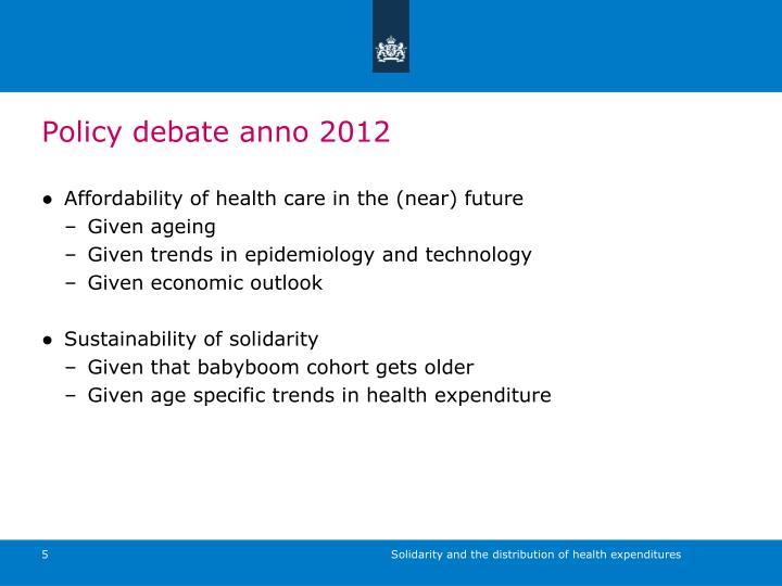 Policy debate anno 2012