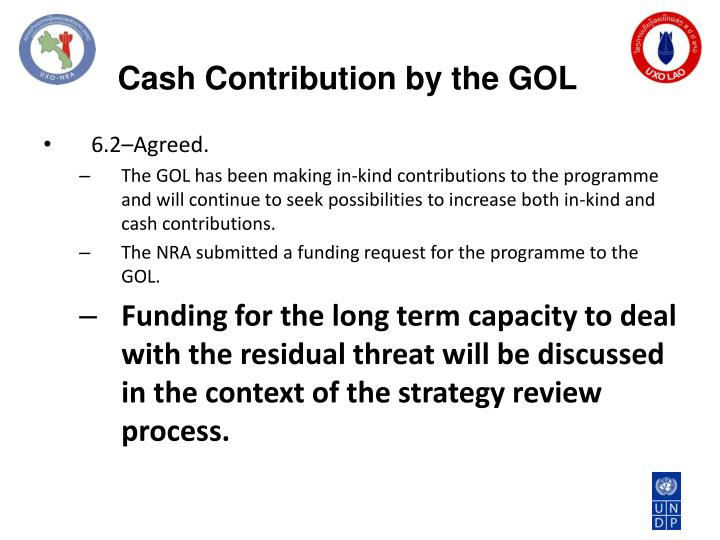 Cash Contribution by the GOL