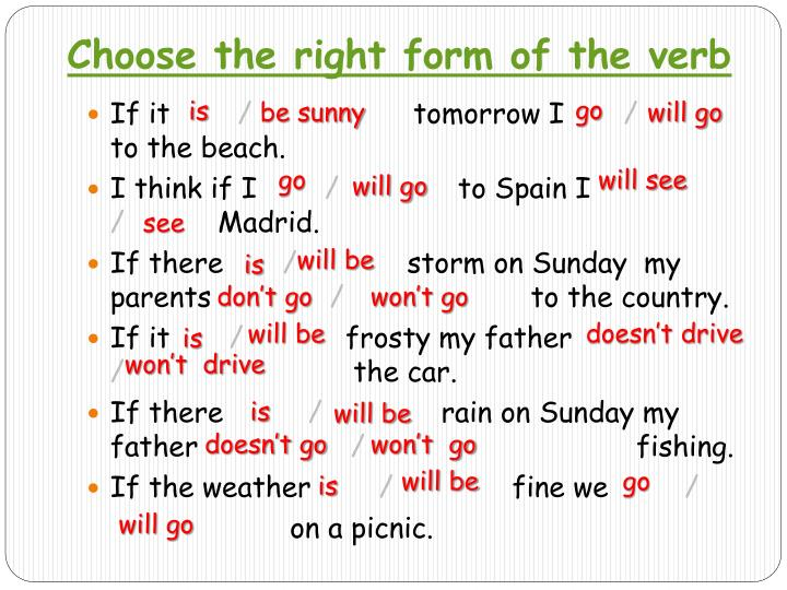Choose the right form of the verb