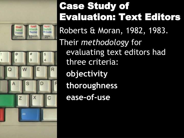 Case Study of Evaluation: Text Editors