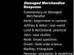 damaged merchandise response