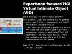 experience focused hci virtual intimate object vio1