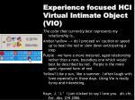 experience focused hci virtual intimate object vio2