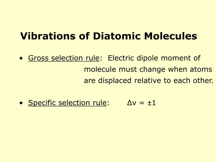 Vibrations of Diatomic Molecules
