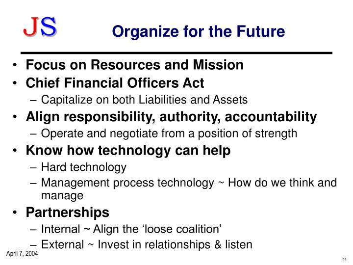 Organize for the Future