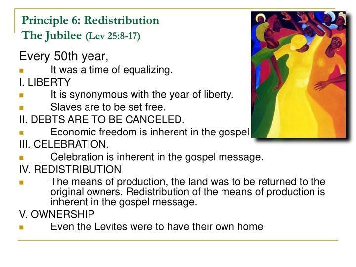 Principle 6: Redistribution