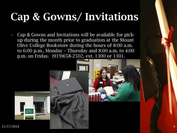 Cap & Gowns/ Invitations