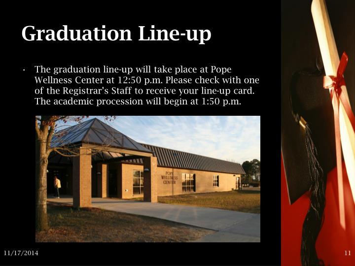 Graduation Line-up