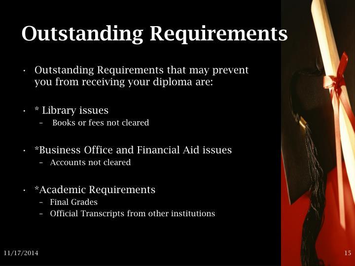 Outstanding Requirements