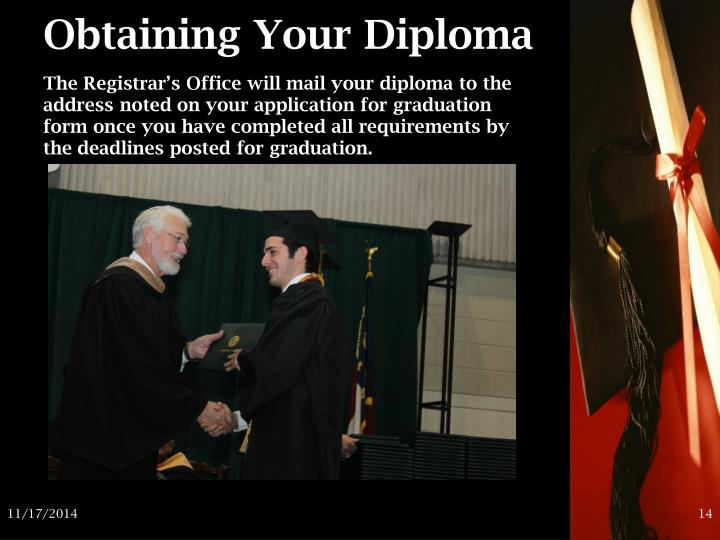 Obtaining Your Diploma