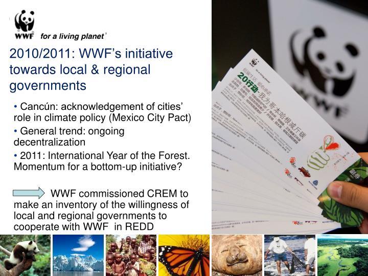 2010/2011: WWF's initiative towards local & regional governments