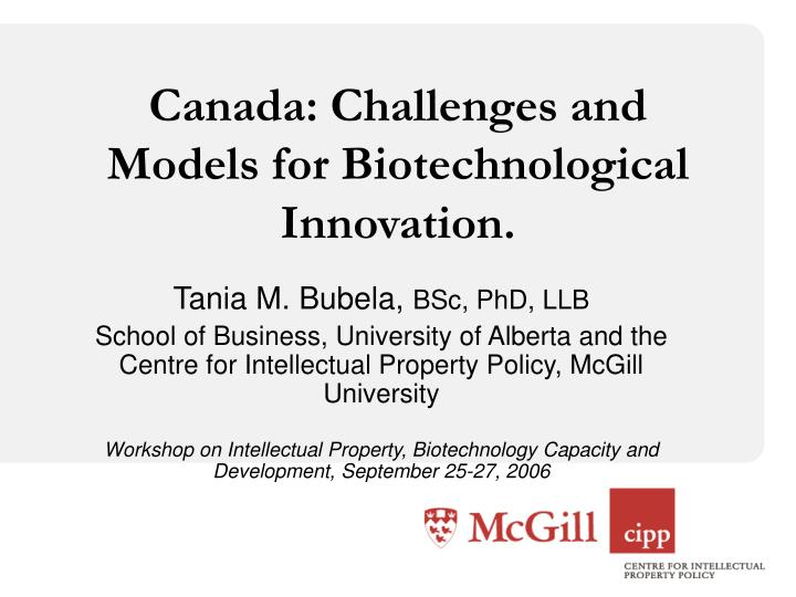 canada challenges and models for biotechnological innovation