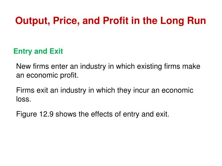 Output, Price, and
