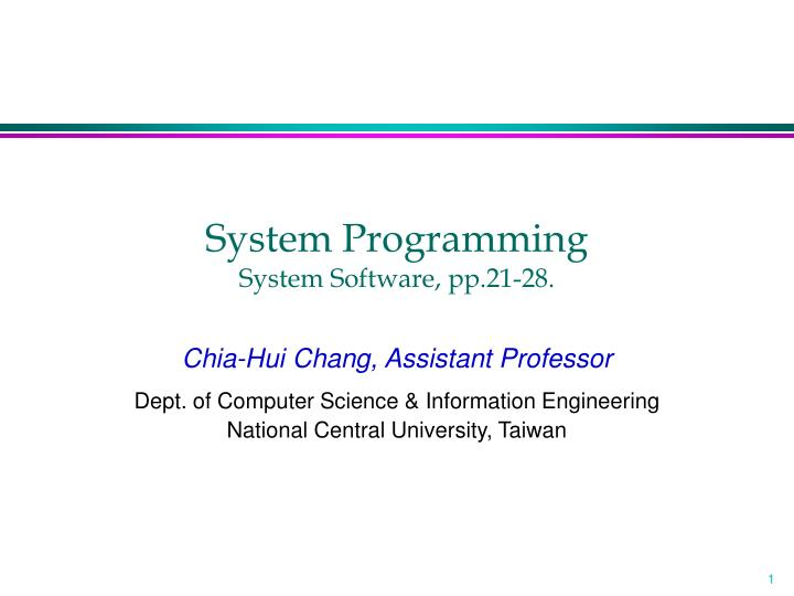 System programming system software pp 21 28