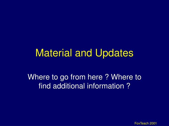 Material and Updates