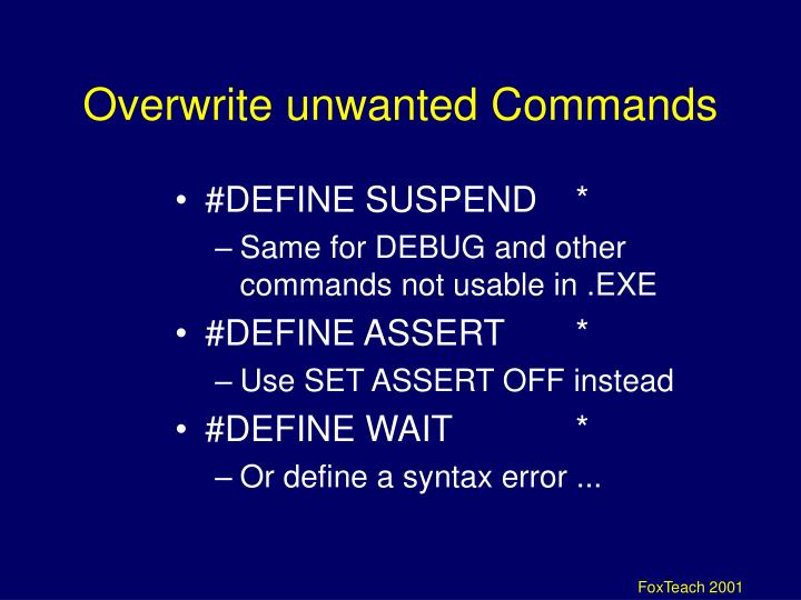 Overwrite unwanted Commands