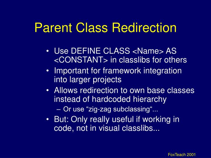 Parent Class Redirection