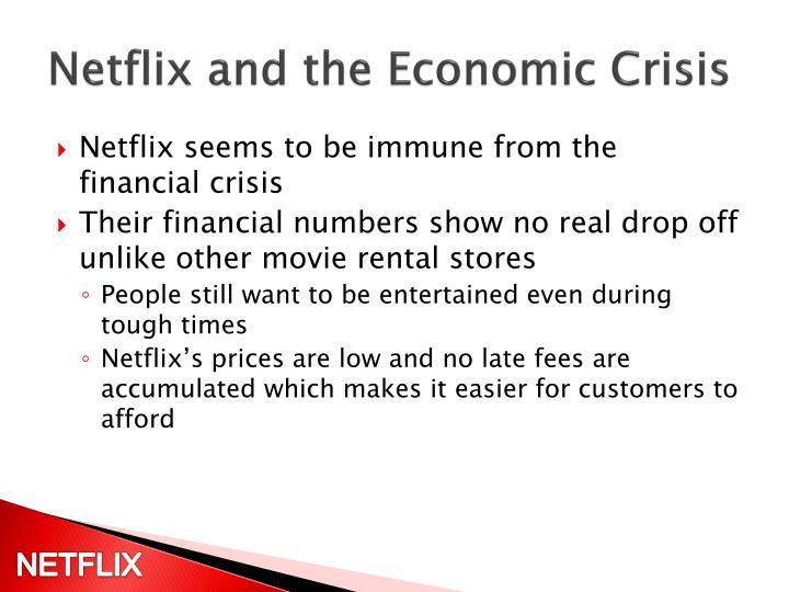 Netflix and the Economic Crisis