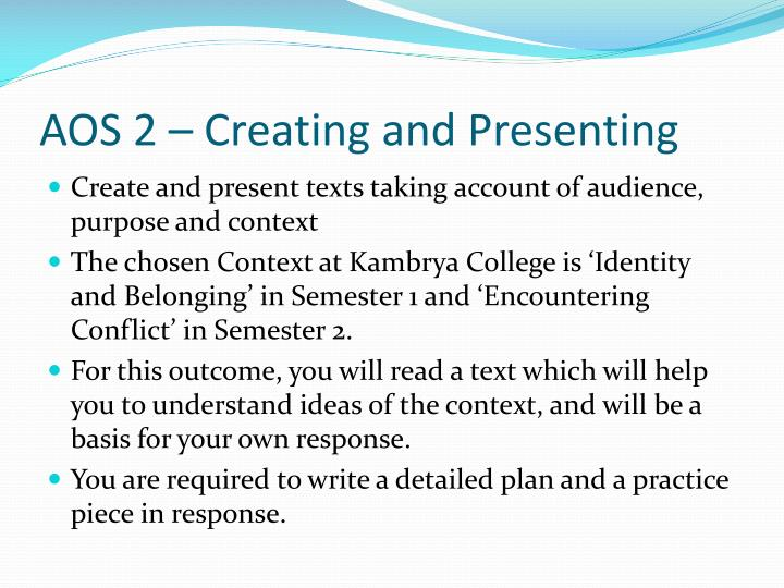 AOS 2 – Creating and Presenting
