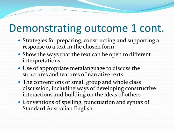 Demonstrating outcome 1 cont.