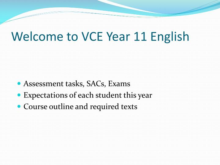 Welcome to VCE Year 11 English