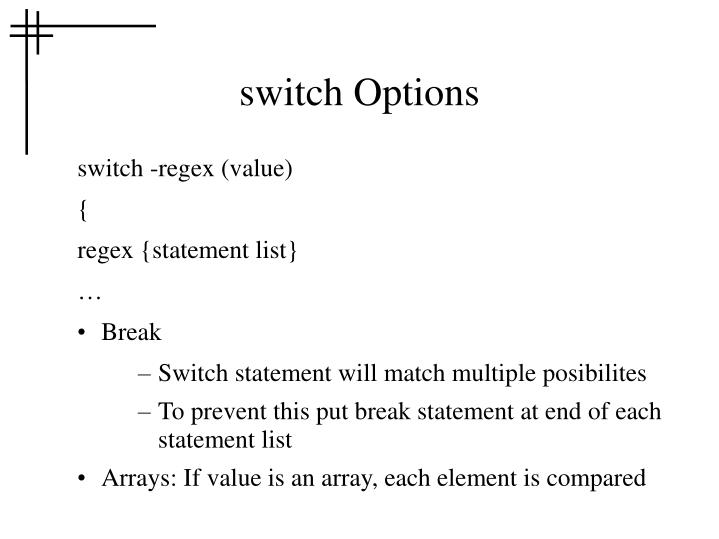 switch Options