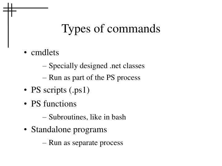 Types of commands