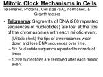 mitotic clock mechanisms in cells telomeres proteins cell size sa hormones growth factors