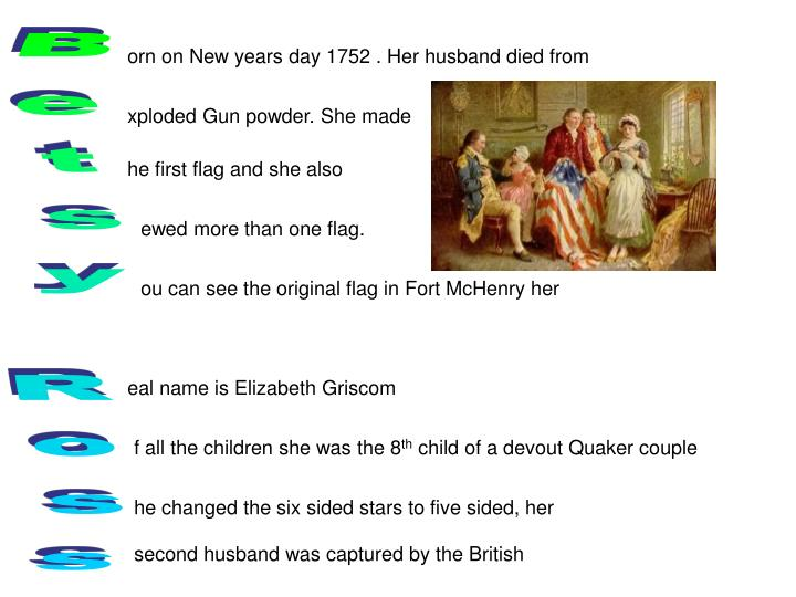 orn on New years day 1752 . Her husband died from