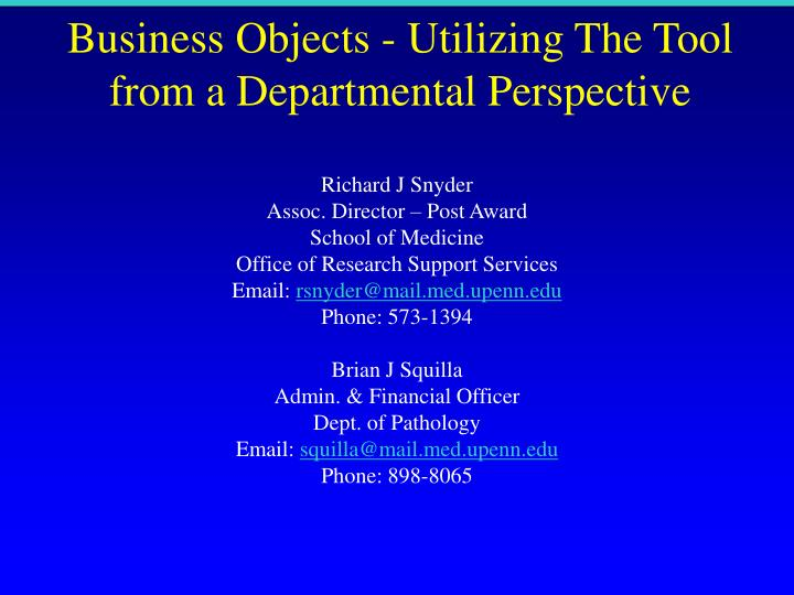 Business Objects - Utilizing The Tool from a Departmental Perspective