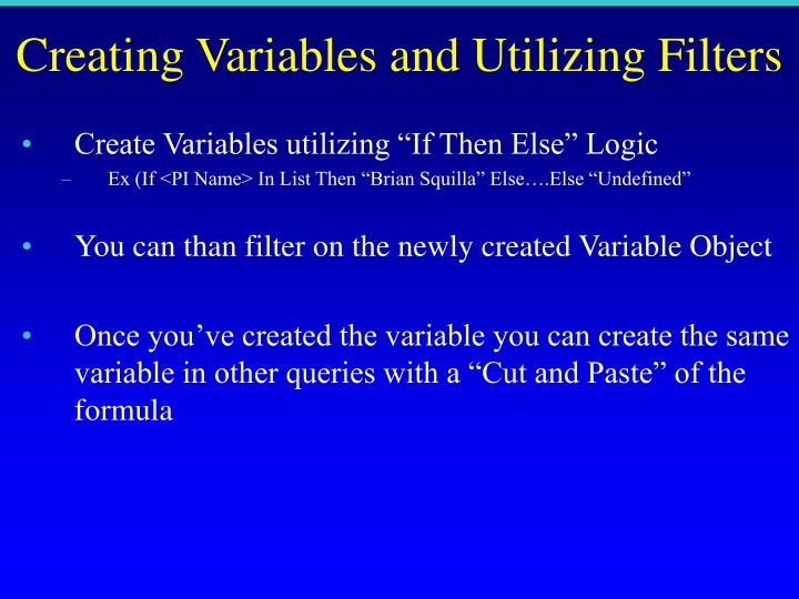 Creating Variables and Utilizing Filters